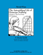 The Astonishing Life of Octavian Nothing: A Novel-Ties Study Guide (Enhanced eBook)