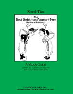 The Best Christmas Pageant Ever: A Novel-Ties Study Guide
