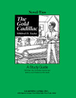 The Gold Cadillac: A Novel-Ties Study Guide