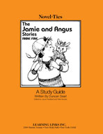 The Jamie and Angus Stories: A Novel-Ties Study Guide