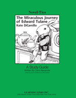 The Miraculous Journey of Edward Tulane: A Novel-Ties Study Guide (Enhanced eBook)