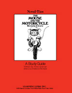 The Mouse and the Motorcycle: A Novel-Ties Study Guide (Enhanced eBook)