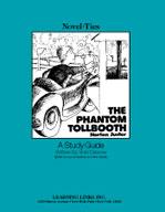 The Phantom Tollbooth: A Novel-Ties Study Guide (Enhanced eBook)
