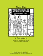 The Watsons Go To Birmingham-1963: A Novel-Ties Study Guide