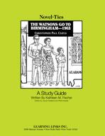 The Watsons Go To Birmingham-1963: A Novel-Ties Study Guide (Enhanced eBook)