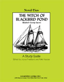 The Witch of Blackbird Pond: A Novel-Ties Study Guide