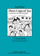 Three Cups of Tea: A Novel-Ties Study Guide