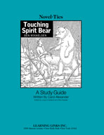 Touching Spirit Bear: A Novel-Ties Study Guide (Enhanced eBook)