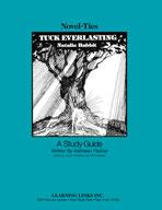 Tuck Everlasting: A Novel-Ties Study Guide (Enhanced eBook)