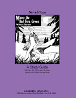 Where the Red Fern Grows: A Novel-Ties Study Guide