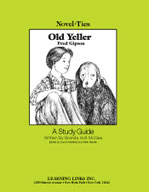 Old Yeller: A Novel-Ties Study Guide