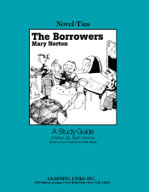 The Borrowers: A Novel-Ties Study Guide