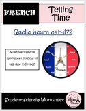 L'Heure: Student-Friendly Worksheet on How to Tell Time in French