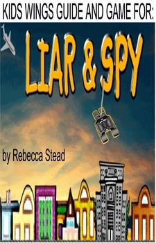 LIAR AND SPY by Rebecca Stead, A New York Times Best Seller