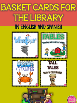 LIBRARY BASKET CARDS IN ENGLISH AND SPANISH