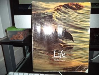 LIFE  BY RICKI LEWIS