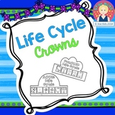 LIFE CYCLE CROWNS FOR KINDERGARTEN AND FIRST GRADE