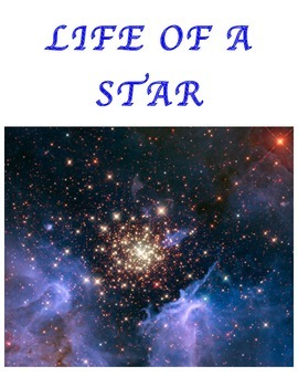 LIFE OF A STAR (GRADES 6 - 8)
