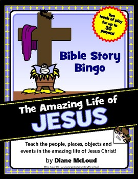 LIFE OF CHRIST JESUS - Bible Story Bingo Game - for up to 30 players!