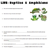 LIFE-Reptiles & Amphibians Video Questions