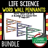 LIFE SCIENCE (Biology) WORD WALL PENNANTS (Life Science Bundle)