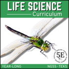LIFE SCIENCE CURRICULUM - THE COMPLETE COURSE  ~ 5 E Model