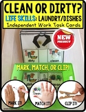 """LIFE SKILLS Task Cards LAUNDRY and DISHES Clean or Dirty """""""