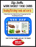LIFE SKILLS Task Box - Reading and Matching Food Words for Special Education