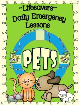 PETS  ~ NO PREP SUBSTITUTE / EMERGENCY LESSON PLANS