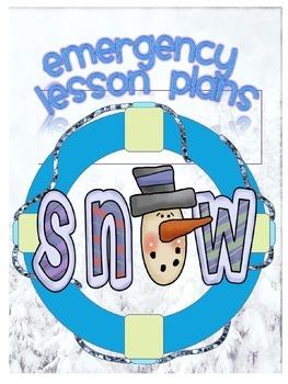 SNOW  ~ NO PREP SUBSTITUTE / EMERGENCY LESSON PLANS