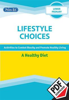 LIFESTYLE CHOICES - A HEALTHY DIET: LOWER UNIT