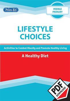 LIFESTYLE CHOICES - A HEALTHY DIET: MIDDLE UNIT