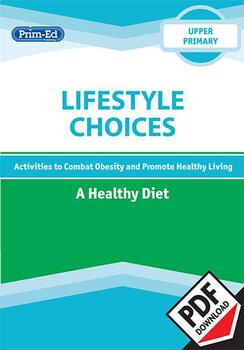 LIFESTYLE CHOICES - A HEALTHY DIET: UPPER UNIT
