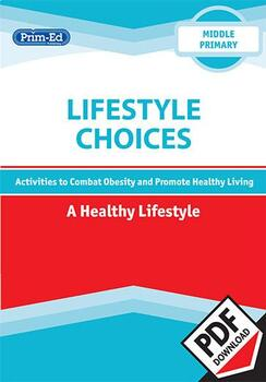 LIFESTYLE CHOICES - A HEALTHY LIFESTYLE: MIDDLE UNIT