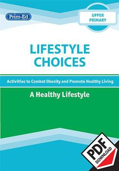 LIFESTYLE CHOICES - A HEALTHY LIFESTYLE: UPPER UNIT