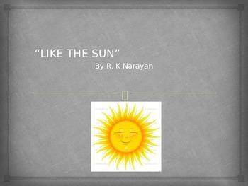"""""""LIKE THE SUN"""" by R.K. Narayan"""