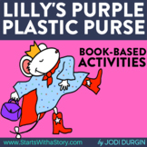 LILLY'S PURPLE PLASTIC PURSE Activities and Read Aloud Lessons Google Classroom