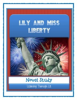 LILY AND MISS LIBERTY Carla Stevens - Novel Study
