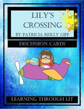 LILY'S CROSSING - Giff - Discussion Cards