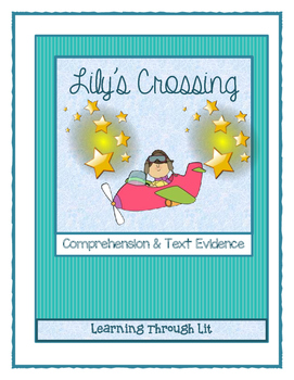LILY'S CROSSING by Patricia Reilly Giff - Comprehension & Text Evidence