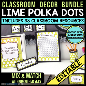 LIME POLKA DOTS Classroom Decor - EDITABLE Clutter-Free Cl