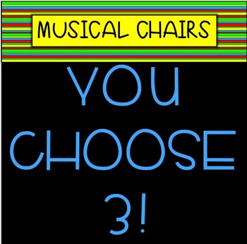 LIMITED TIME: YOU CHOOSE 3 MUSICAL CHAIRS GAMES