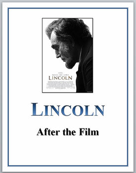 LINCOLN film: After watching the movie