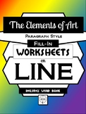 LINE- Elements of Art Worksheet Packet PARAGRAPH STYLE FILL-IN