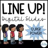 LINE UP! Digital Slides: Classroom Management Tool - SUPER