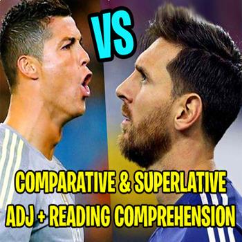 LIONEL MESSI VS CRISTIANO RONALDO: Comparative and Superlative Adjectives