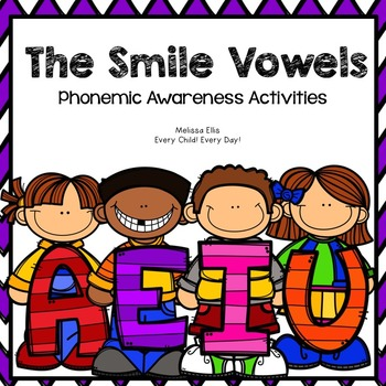 Phonemic Awareness  Activities: The Smile Vowels