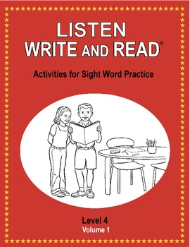 LISTEN, WRITE AND READ Activities for Sight Word Practice LEVEL 4