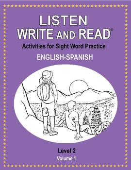 LISTEN, WRITE & READ Activities for Sight Word Practice LEVEL 2 English-Spanish