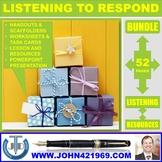 LISTENING TO RESPOND BUNDLE